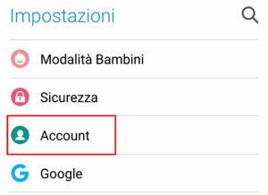 Apri la voce account nelle impostazioni di Android
